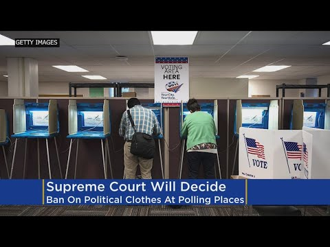 SCOTUS To Consider MN Voting Place Ban On Political Attire