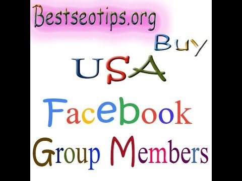 Buy USA Facebook Group Members - Buy UK Facebok Group Members