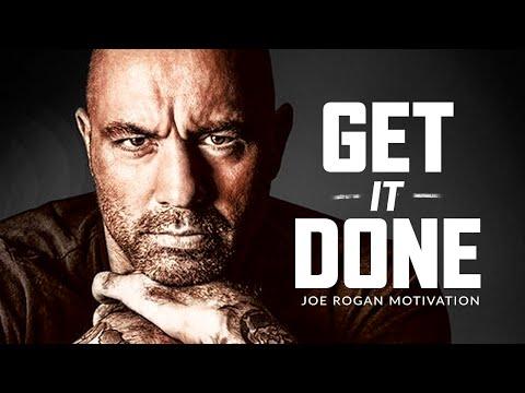 GET IT DONE - Best Motivational Speech Video (Joe Rogan Motivation)