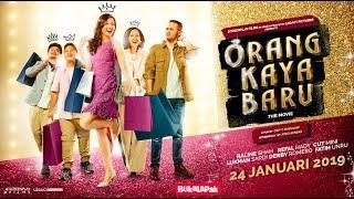 Official Trailer ORANG KAYA BARU (2019)