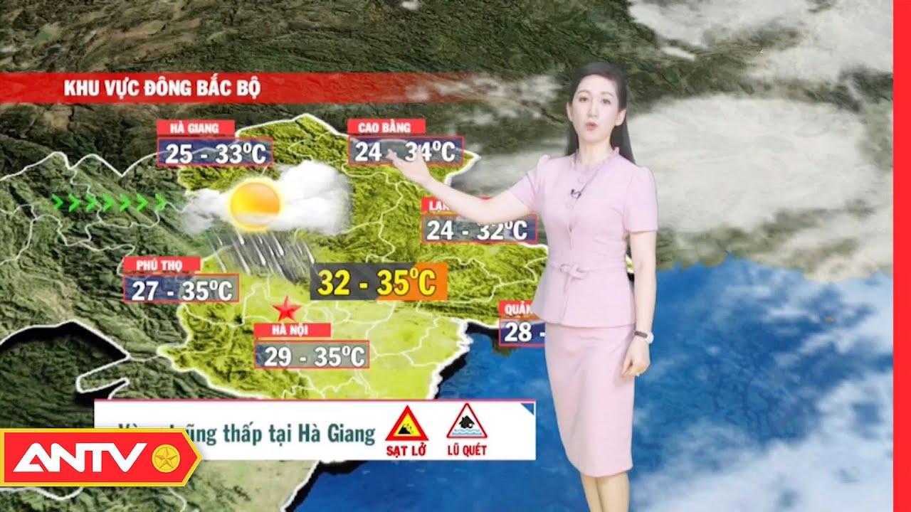 Dự báo thời tiết tối 15/7: Bắc Bộ chiều tối có mưa rào khả năng xảy ra lốc, sét   ANTV   Thông tin thời tiết hôm nay và ngày mai
