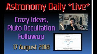 Astronomy Daily *Live* 180817 thumbnail
