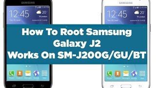 How To Root Samsung Galaxy J2 with TWRP