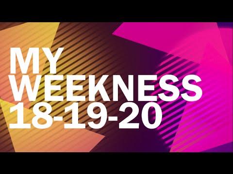 my-weekness-18-19-20