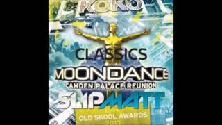 DJ SLIPMATT - MOONDANCE CLASSIC OLD SKOOL RAVE - 2013