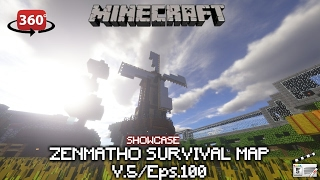 "Showcase ""Zenmatho Survival Map"" V5/Eps.100 in 360°"