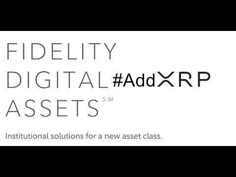 Prediction: Fidelity Digital Assets Will Add Ripple XRP