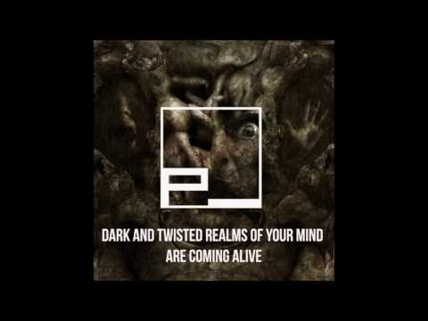 Dark and Twisted Realms of Your Mind Are Coming Alive by Philosopheon
