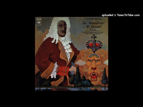 Sir Charles Groves conducts the Magnificent Mr Handel Vol. I (originally from CBS LP M 30058)