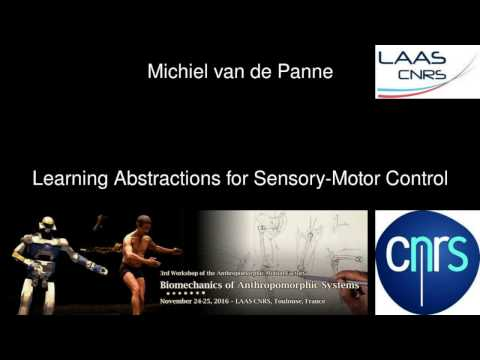 Michiel van de Panne - Learning abstractions for sensory motor control