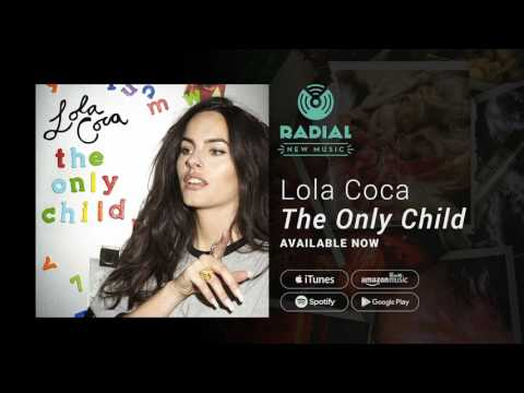 Lola Coca - The Only Child (Album Trailer)