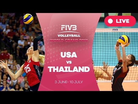 United States v Thailand - Group 1: 2016 FIVB Volleyball World Grand Prix