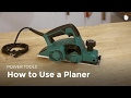 How to Use a Planer | Woodworking