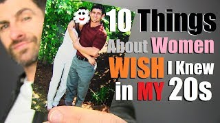 10 Things About Women I WISH I Knew In My 20
