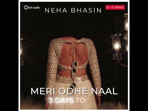 Meri Odhe Naal #3DaysGo | Neha Bhasin | OnePlus Playback