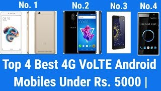Top 4 Best 4G VoLTE Android Mobiles Under Rs. 5000 | Best smartphone under 5000