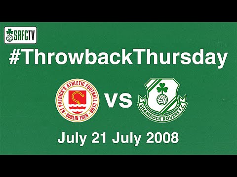 Shamrock Rovers v Pats | League of Ireland | 21 July 2008 | #ThrowbackThursday