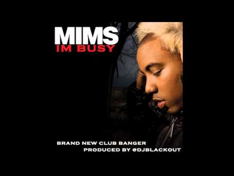 I'm Busy - Mims (Freestyle)