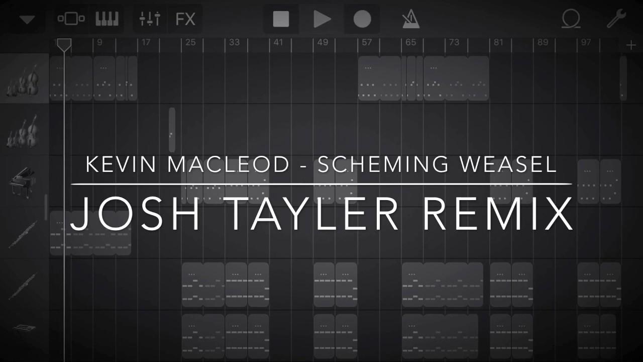 Kevin MacLeod - Scheming Weasel (Josh Tayler Remix) *GARAGEBAND IPHONE*