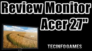 Review Monitor Acer 27