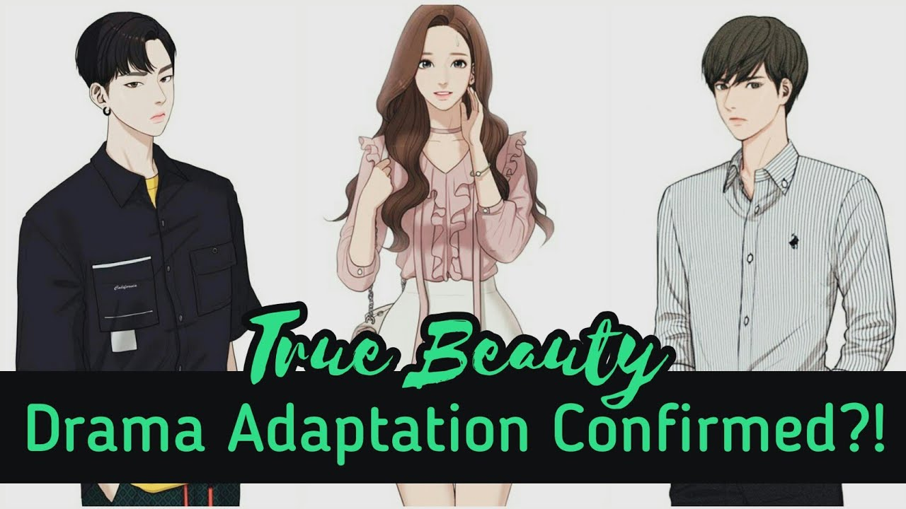 TRUE BEAUTY Drama Adaptation 2020 CONFIRMED!