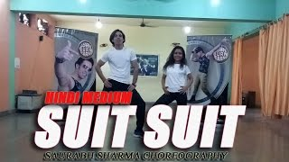 Suit Suit Song | Hindi Medium | Dance Choreography I Easy Steps