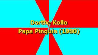 Dorthe Kollo - Papa Pinguin (1980)
