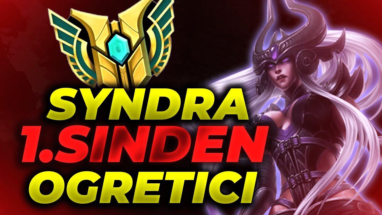 Syndra 1.sinden Öğretici! Bu Şampiyonun Hakkını Veren Az Kişiden Biri Ol!