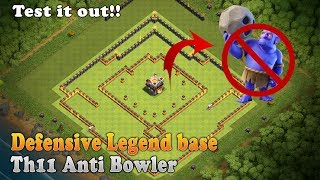 Clash of clans | Th11 Pushing/Defense base | Unbeatable Anti Bowler Base | Top Defensive layout