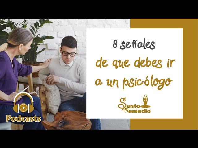 8 señales de que debes ir al Psicólogo - Santo Remedio Panamá. Farmacia de Medicina Natural.