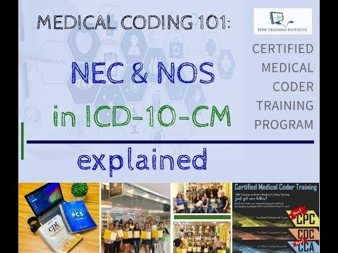 Medical Coding 101 : The NEC & NOS codes in ICD-10-CM