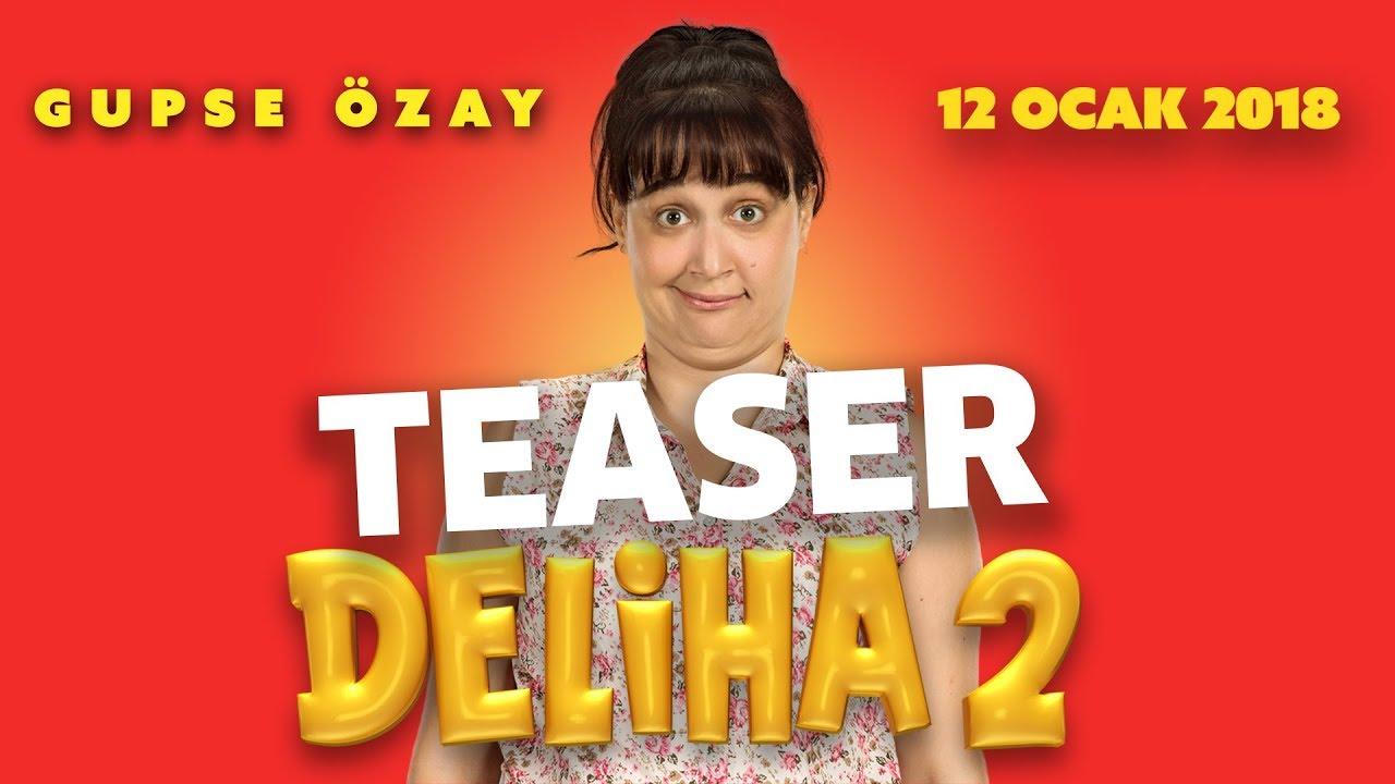 Deliha 2 izle full tek parça Teaser  (2018) filmi