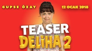 Deliha 2 - Teaser (Sinemalarda)