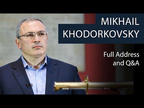 Mikhail Khodorkovsky | Full Address and Q&A | Oxford Union