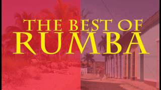 The Best of Rumba : Rumba Cubana