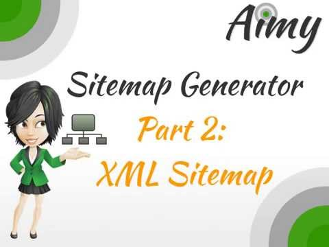 Aimy Sitemap For Joomla! Websites: Part 2 Generating An XML Sitemap