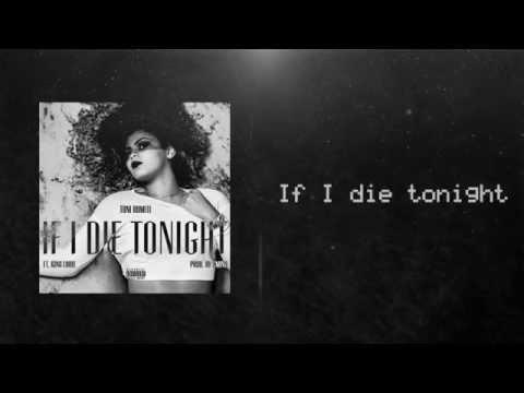 Toni Romiti - If I Die Tonight ft. King Louie (LYRIC VIDEO)