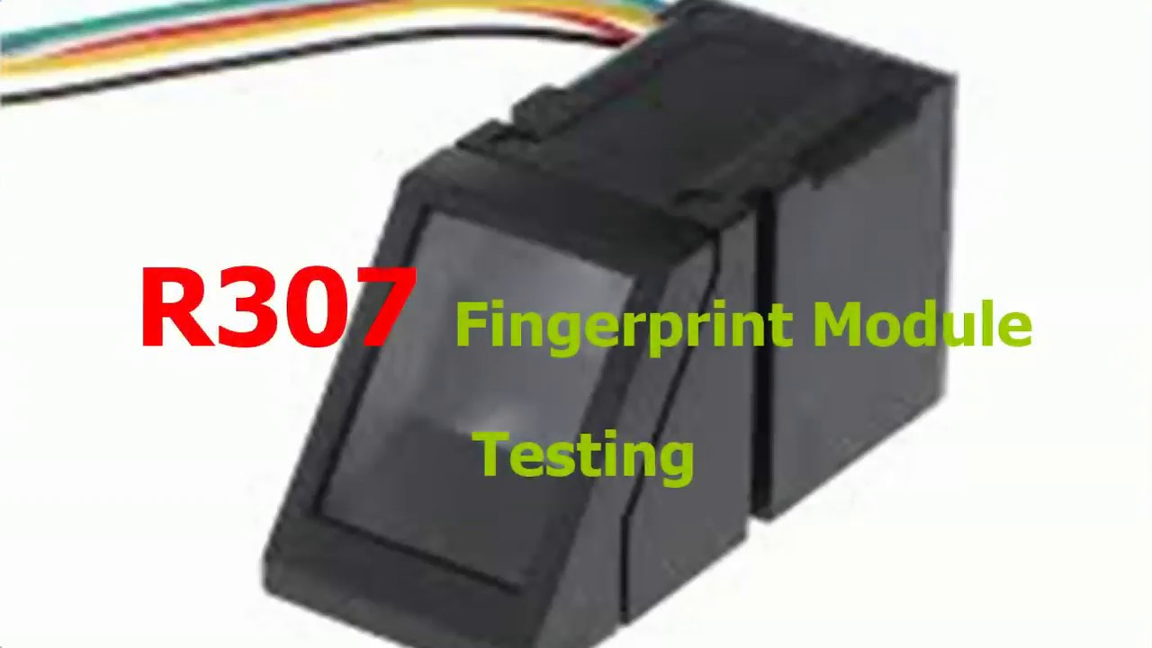 Getting Started with the Fingerprint Sensor - testing R307