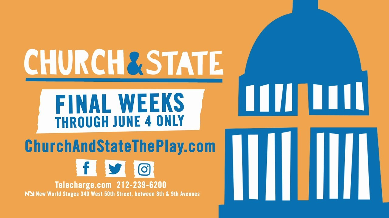 "CHURCH & STATE is ""Simply Superb!"" (LA Times) - Final Weeks Through June 4 Only"
