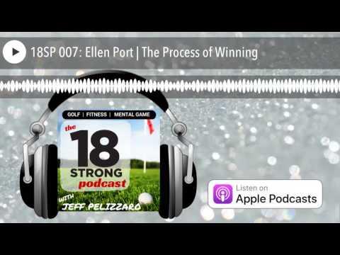 18SP 007: Ellen Port | The Process of Winning
