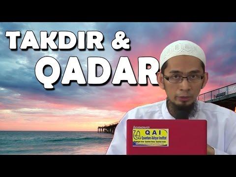 Beda Antara Takdir Dengan Qadar - Ustadz Adi Hidayat, Lc, MA