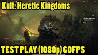Kult: Heretic Kingdoms (Steam Edition) • PC TEST ULTRA (1080p) ULTRA 60FPS