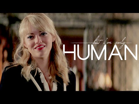 Gwen Stacy | I'm only human.