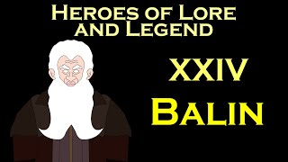 Heroes of Lore and Legend: Balin (Lord of the Rings)