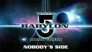 Official Babylon 5 Music Videos - Nobody