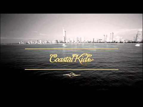 Coastal Kids - Bliss N Eso