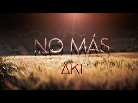 【Aki】 No más 【ORIGINAL】