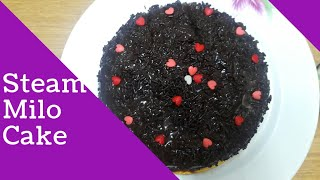 Steam Milo Cake-No Bake Quick&Easy Milo Cake For Beginners-Make for some one special  cake  2018