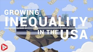 Growing Inequality In The USA