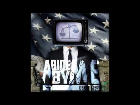 "Abide By Me - ""Denouncer"""